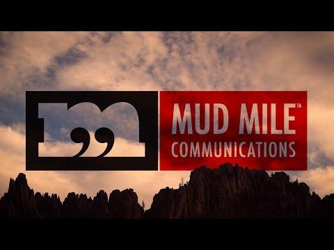 Mud Mile Communications 2017 Demo Reel