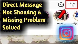 Fix Instagram Direct Message DM Not Showing & Missing Problem Solved