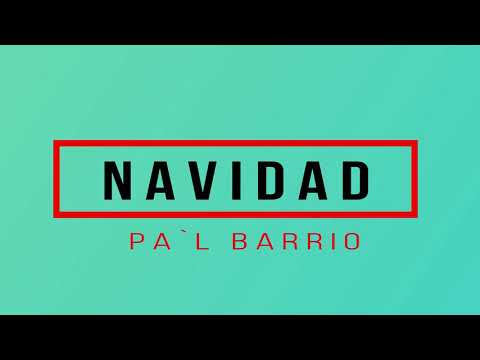 NAVIDAD PAL BARRIO 2018