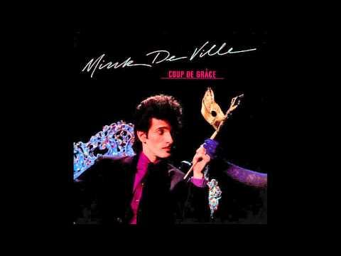 Mink DeVille - Coup De Grace (Full Album)