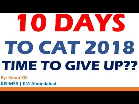 10 days to CAT | It's a Game Changer