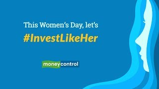 This women's day, #InvestLikeHer