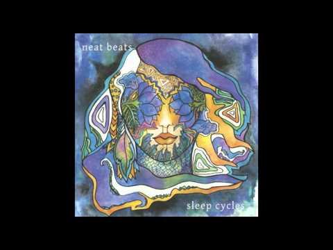 Neat Beats - Sleep Cycles - full album (2015)