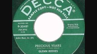 Glenn Reeves Precious Years