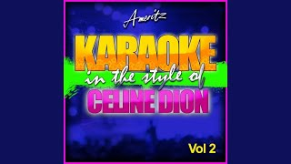 If There Was Any Other Way (In the Style of Celine Dion) (Karaoke Version)