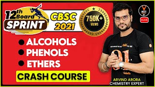 Alcohols Phenols And Ethers Class 12 Chemistry | Class 12 Board Exam 2021 Preparation | Arvind Arora