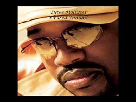 Dave Hollister- Pleased Tonight
