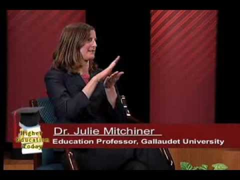 HIGHER EDUCATION TODAY - Deaf Education