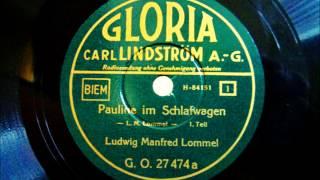 Ludwig Manfred Lommel - Pauline im Schlafwagen - Couplet