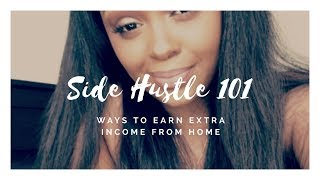 Side Hustle 101- MAKE MONEY FROM YOUR BED