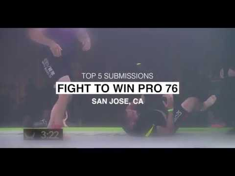 Top 5 Submissions From Fight To Win Pro 76