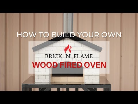How to Build Your Own Brick 'N' Flame Wood Fired Oven