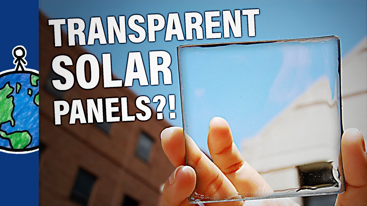 Transparent Solar Panels Youtube