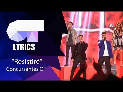 Resistiré Grupal | Gala 10 | Lyrics