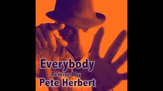 Everybody - Remixed by Pete Herbert (Artist: Andre Espeut)