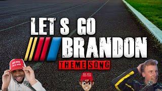 LETS GO BRANDON - Theme Song - Loza Alexander - (OFFICIAL MUSIC VIDEO)
