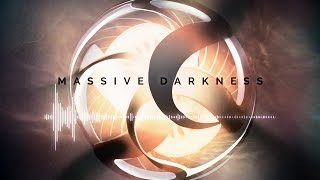 Imagine Music - Massive Darkness [The Nucleus]
