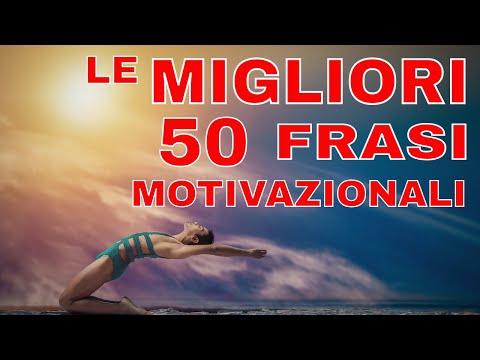 Le migliori 50 frasi motivazionali su Autostima, #Successo, Determinazione, Sogni, Ispirazione Vol.1