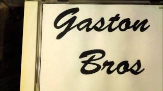 Gaston Bros - Kan de va sant