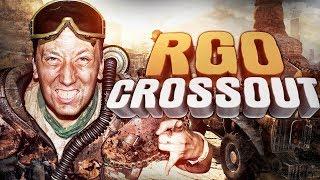 Crossout - 'RAPGAMEOBZOR'
