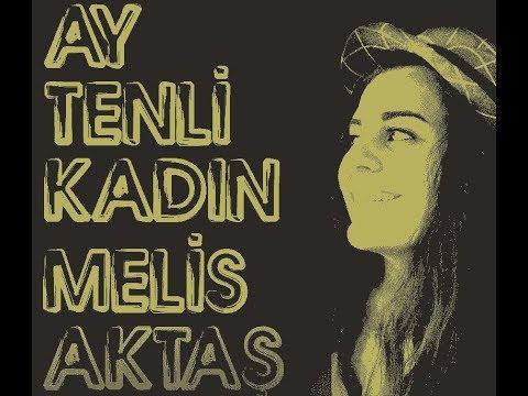 AY TENLİ KADIN I Melis Aktaş Cover