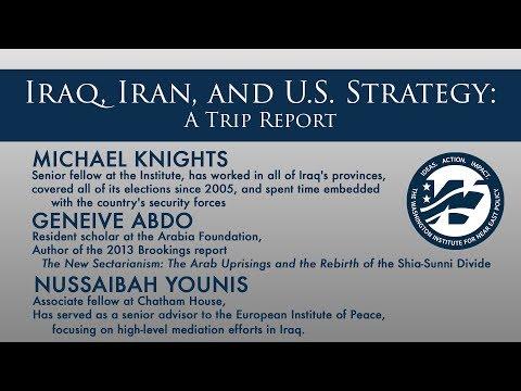 Iraq, Iran, and U.S. Strategy: A Trip Report