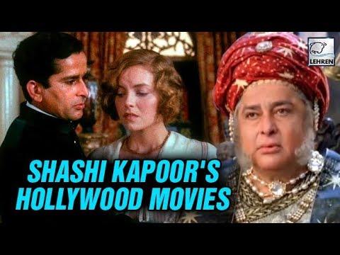 Hollywood Movies Of India's First International Star - Shashi Kapoor | LehrenTV