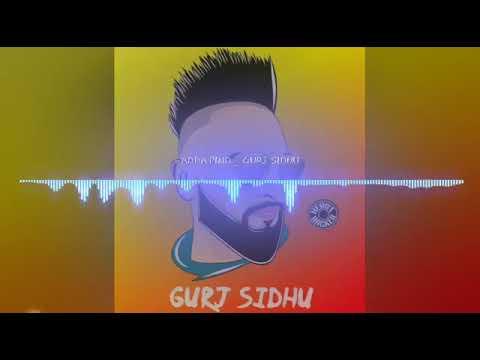 Adha pind Gurj Sidhu full song