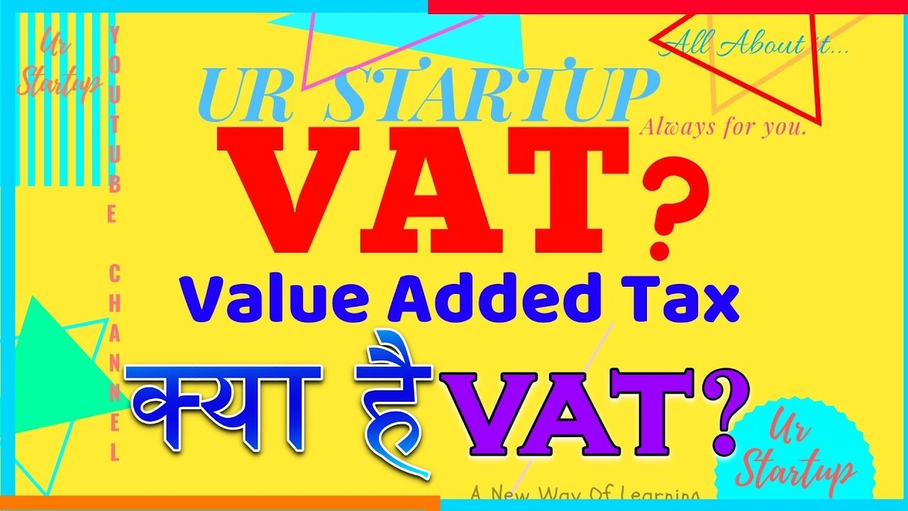 Download VAT | What is VAT | VAT क्या है | Value Added Tax | VAT Kya hai | VAT Explain | #VAT | Indirect Tax
