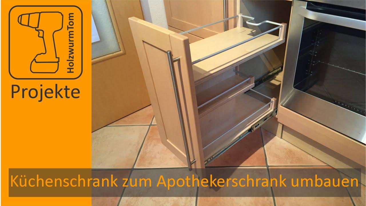 Küchenschrank zum Apothekerschrank umbauen / DIY Kitchen Drawer ...