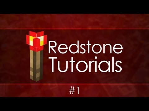 Redstone Tutorials - #1 Beginner Basics