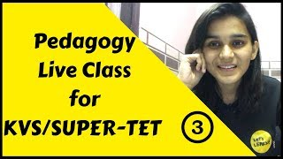 KVS & Super TET pedagogy Special Live | 03