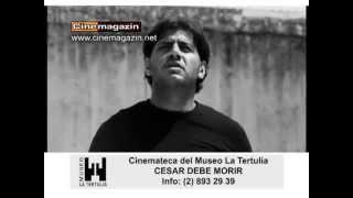 CESAR DEBE MORIR CINEMATECA DEL MUSEO LA TERTULIA