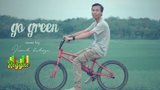 Gambar cover GO GREEN COVER VIONK BAKOYE