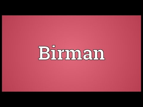 Birman Meaning