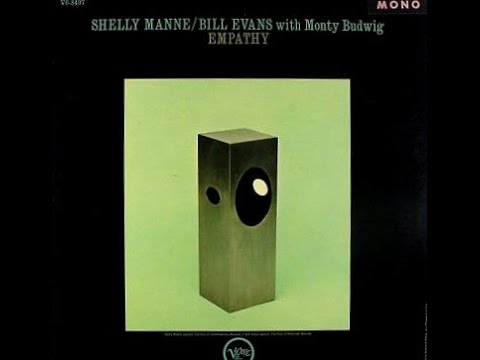 Bill Evans, Shelly Manne with Monty Budwig - I Believe In You
