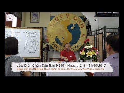 Lớp Diện Chẩn Căn Bản K145 - Ngày thứ 3 - 11/10/2017