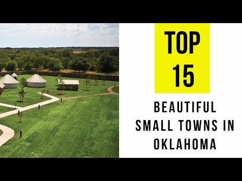 Most Beautiful Small Towns In Oklahoma Top 15 Youtube