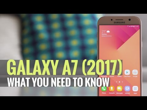 Samsung Galaxy A7 (2017) - What you need to know