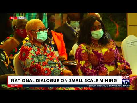 Live: National Dialogue on Small Scale Mining - News Desk on JoyNews (14-4-21)