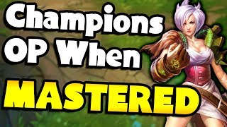 5 Hard Champions That Are OP When MASTERED! - League of Legends