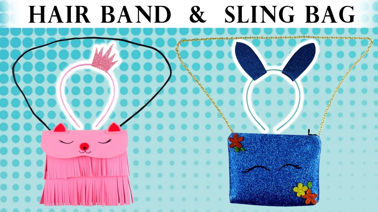 Download EASY TO MAKE SLING BAG & HAIR BANDS #DIY Personal Accessory Craft
