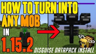 How to Turn Into Any Mob in Minecraft 1.15.2 -download & install Disguise Datapack 1.15.2 on Windows