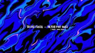 Brooke Fraser - The Dead Don't Dance (Suren Unka Remix) (Official Audio)