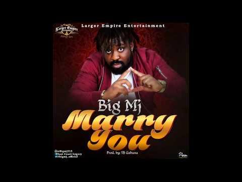 BIG MJ  - Marry You (Audio)