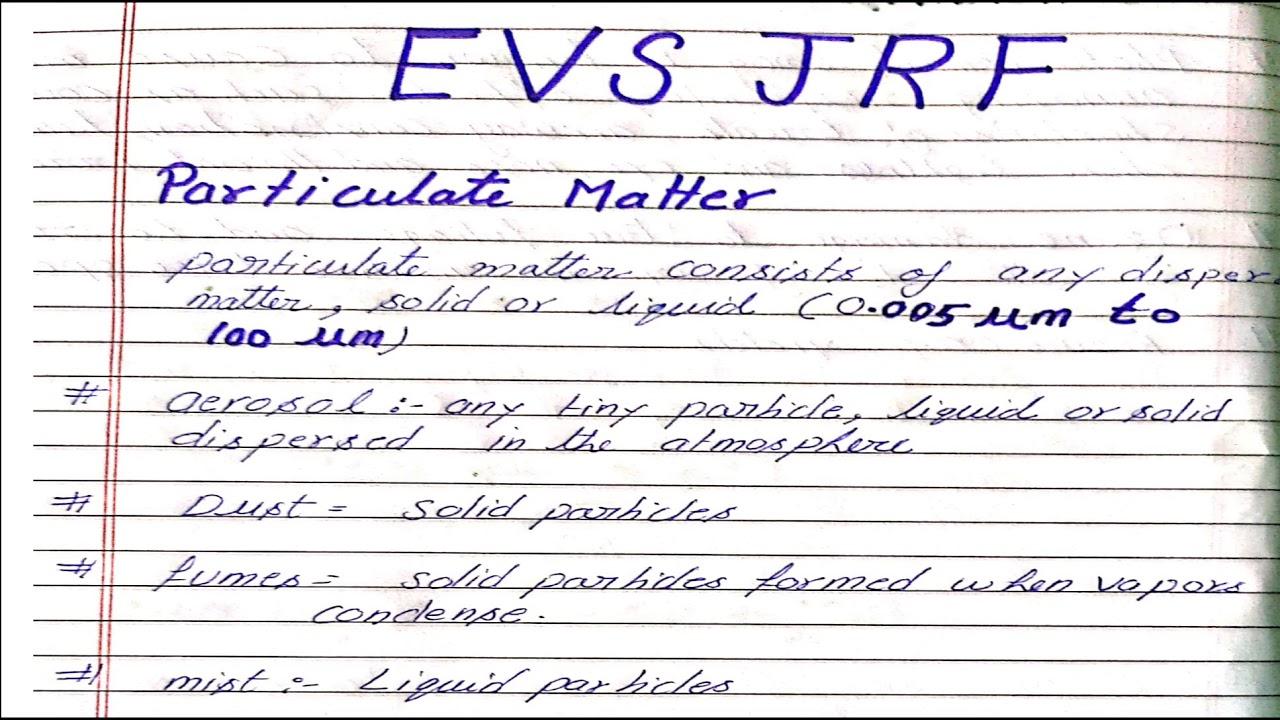 Particular matter| Environmental sciences (NET JRF paper 2)| evs best coaching| mindmapping