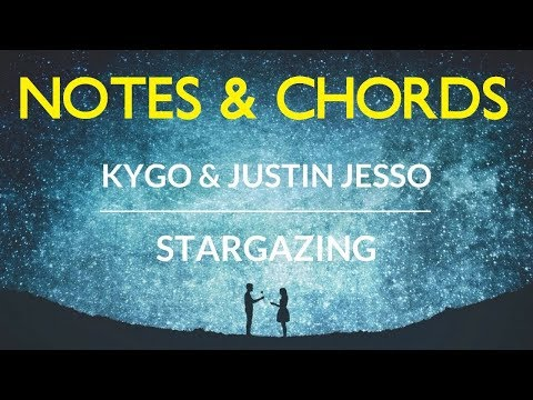 Kygo - Stargazing Notes & Chords - Hookpad Cover