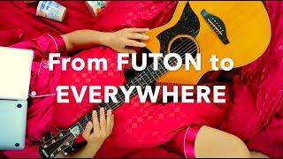 ヤジマX (fromモーモールルギャバン) / From FUTON to EVERYWHERE【Music Video】