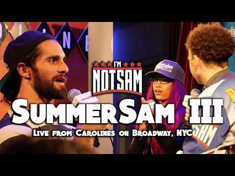 SummerSam III Live- with Seth Rollins & Sasha Banks FULL SHOW - Sam Roberts