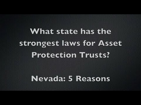 Nevada: State With The Strongest Asset Protection Laws